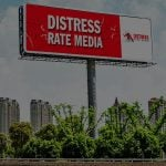 Distress Rate Media billboard